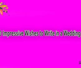 Top 10 Impressive Wishes to Write in a Wedding Card