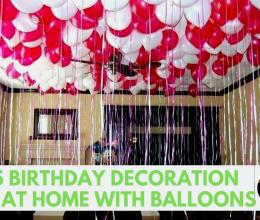 Top 15 Birthday Decoration Ideas At Home With Balloons | Balloons Decoration Ideas