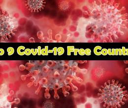 9 Covid-19 Free Countries