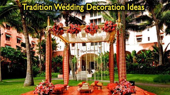 Tradition Wedding Decoration Ideas